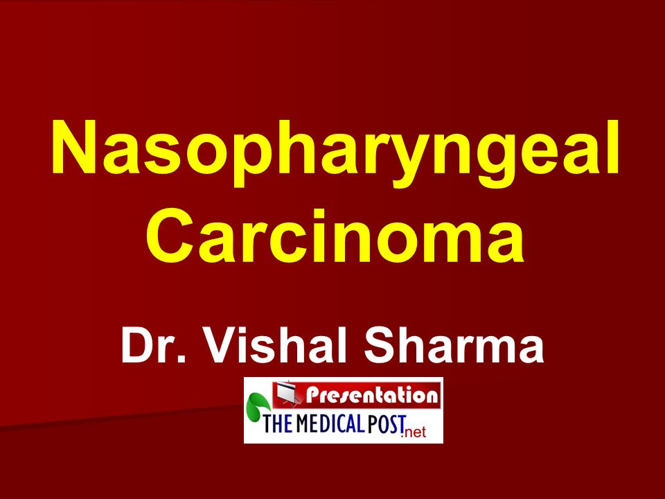 Introduction 85% adult nasopharyngeal malignancies are carcinoma Common pediatric malignancies of naso- pharynx are rhabdomyosarcoma & lymphoma 30% pediatric nasopharyngeal malignancies are carcinoma