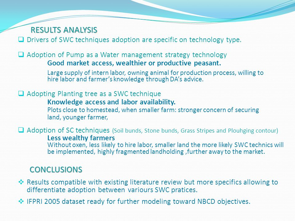 RESULTS ANALYSIS  Drivers of SWC techniques adoption are specific on technology type.