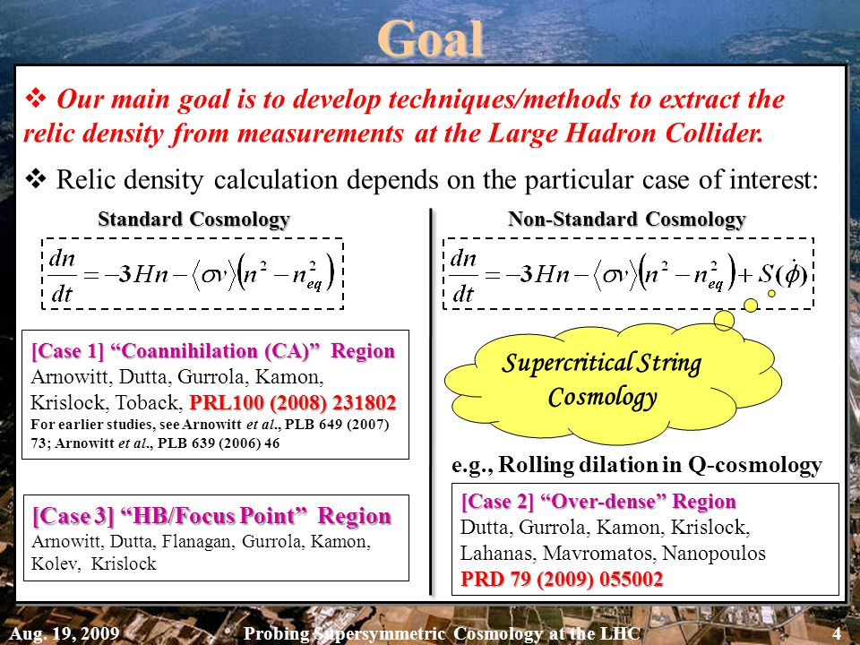  Our main goal is to develop techniques/methods to extract the relic density from measurements at the Large Hadron Collider.