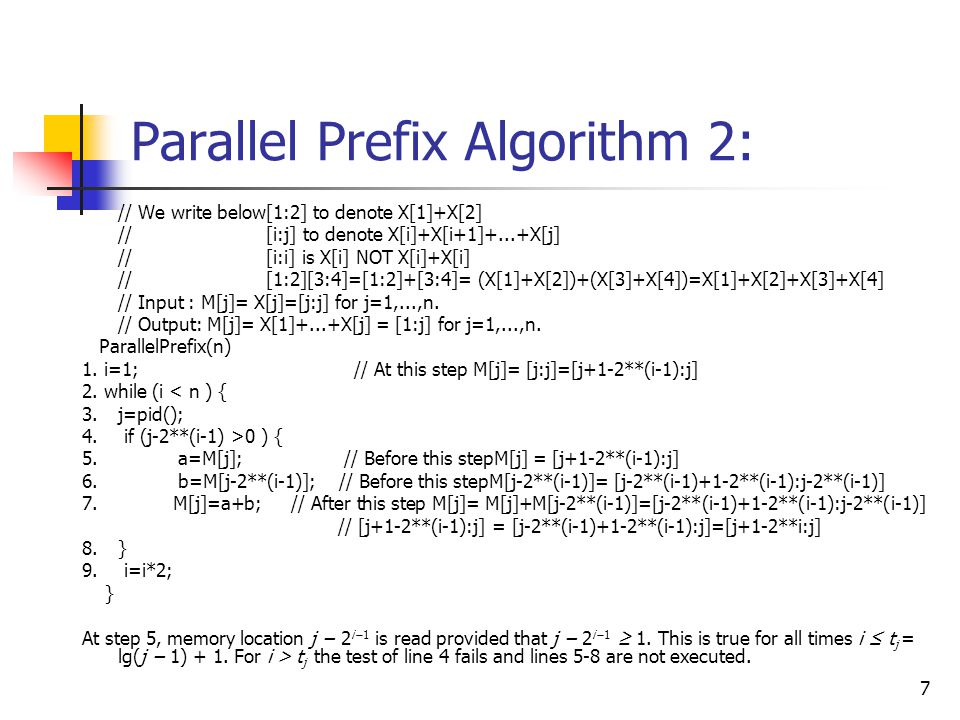 8 Parallel Prefix Algorithm based on Complete Binary Tree Consider the following variation of parallel prefix on n inputs that works on a complete binary tree with n leaves (assume n is a power of two).