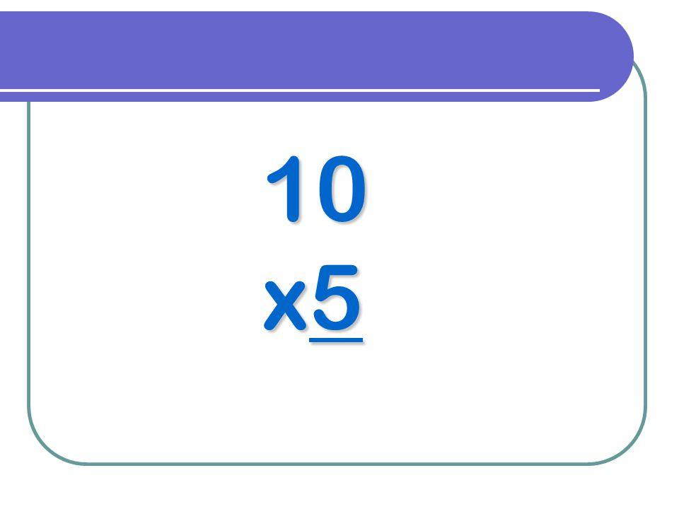 10 x5