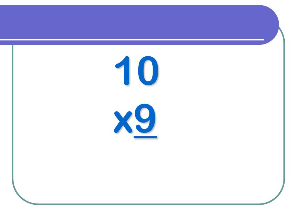 10 x9
