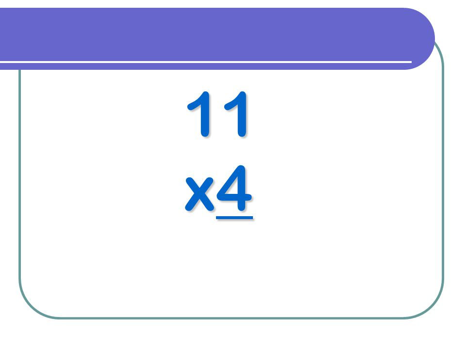 11 x4