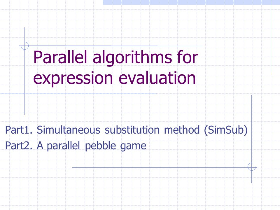 Example 1: expression evaluation Summing the numbers 2, 1, 3, 2, 1, 3, 2, 1 we can write a sequential program x1 = 2; x2 = x1+1; x3 = x2+3; x4 = x3+2; x5 = x4+1; x6 = x5+3; x7 = x6+2; x8=x7+1