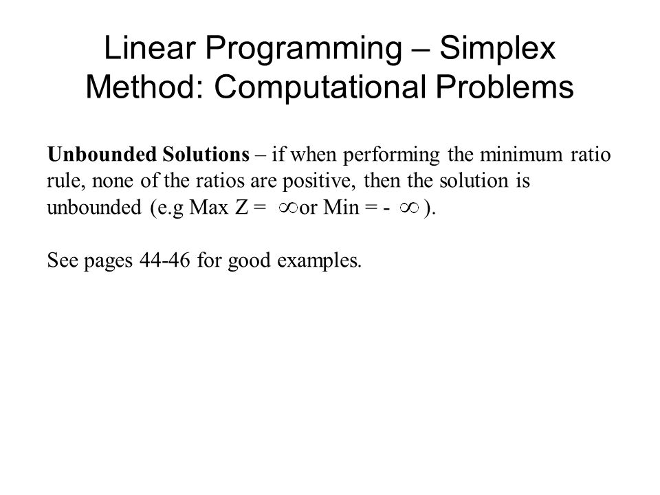 Simplex Method – Finding an Initial Basic Feasible Solution Min Z = -3x1 + x2 + x3 s.t.
