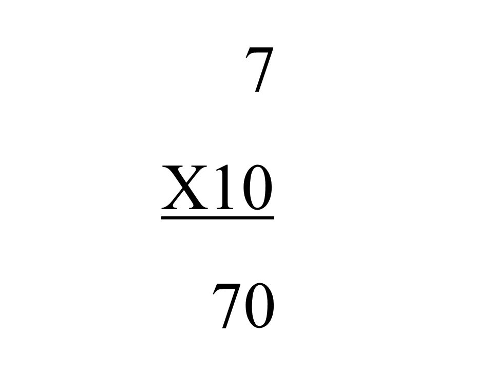 7 X10 70