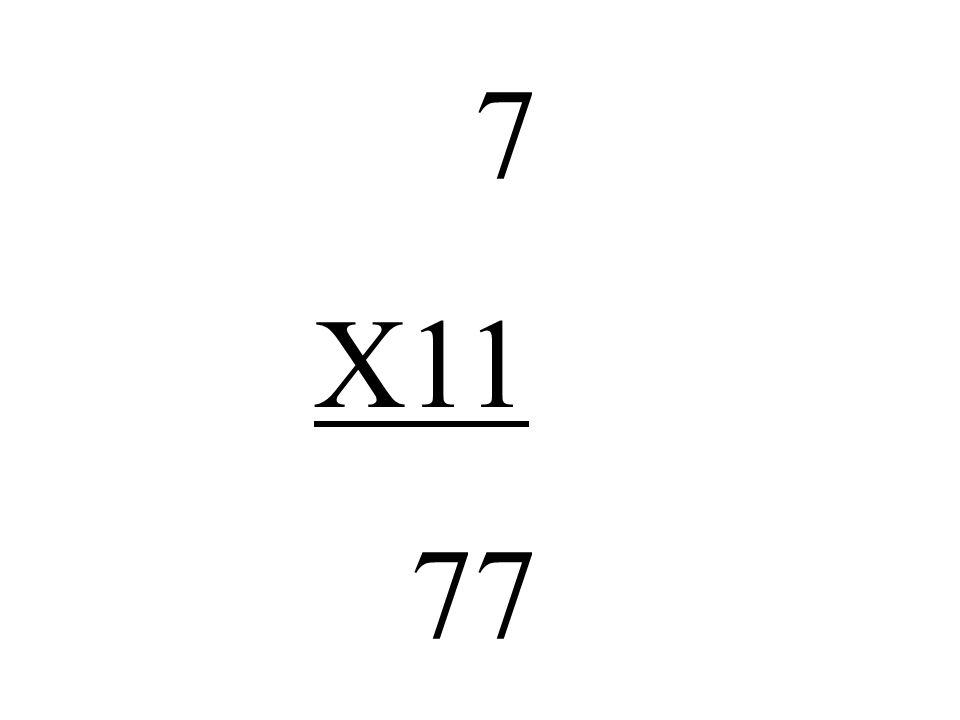 7 X11 77