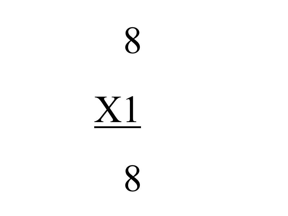 8 X1 8
