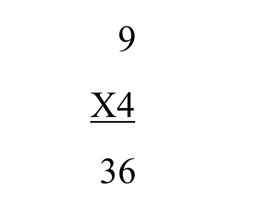 9 X4 36