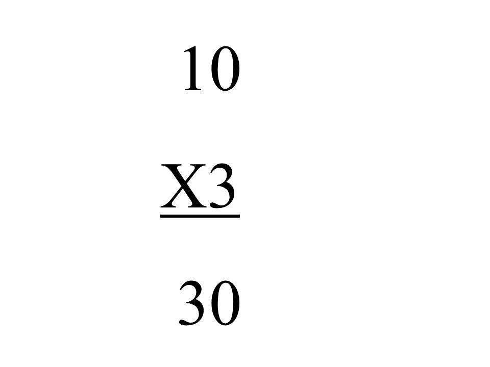 10 X3 30