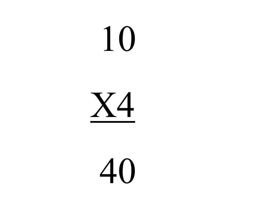 10 X4 40