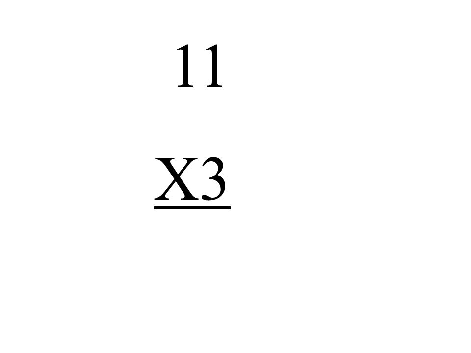 11 X3