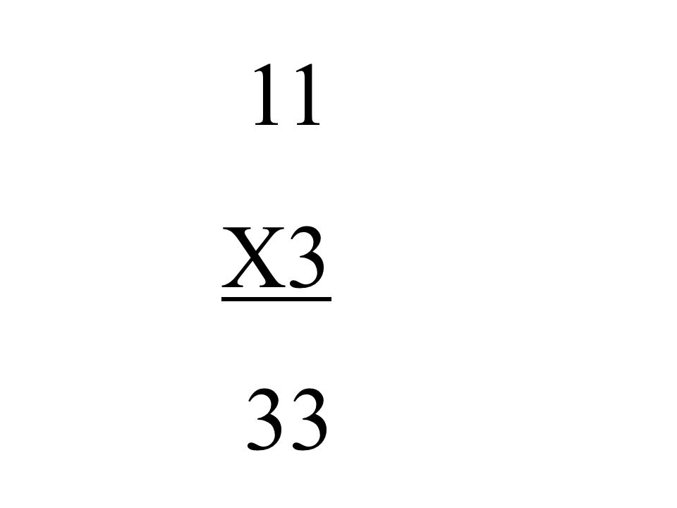 11 X3 33