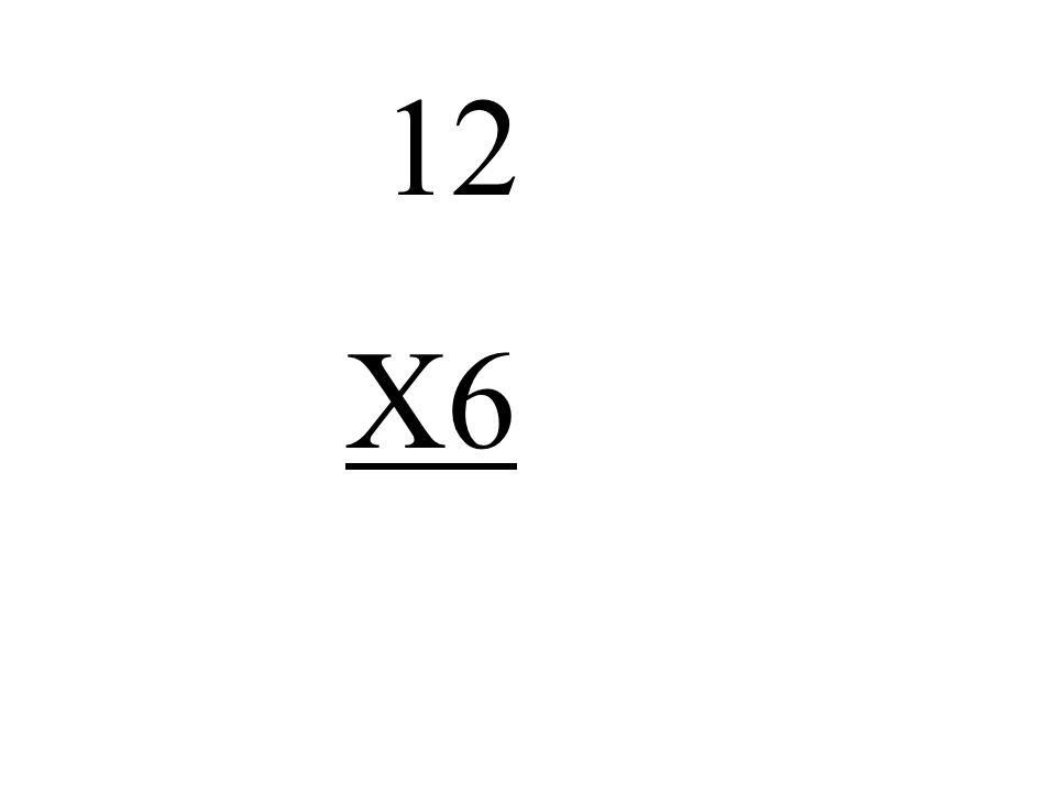 12 X6