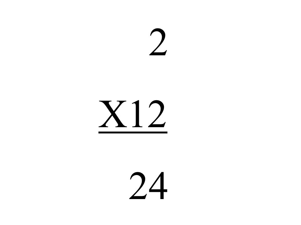2 X12 24