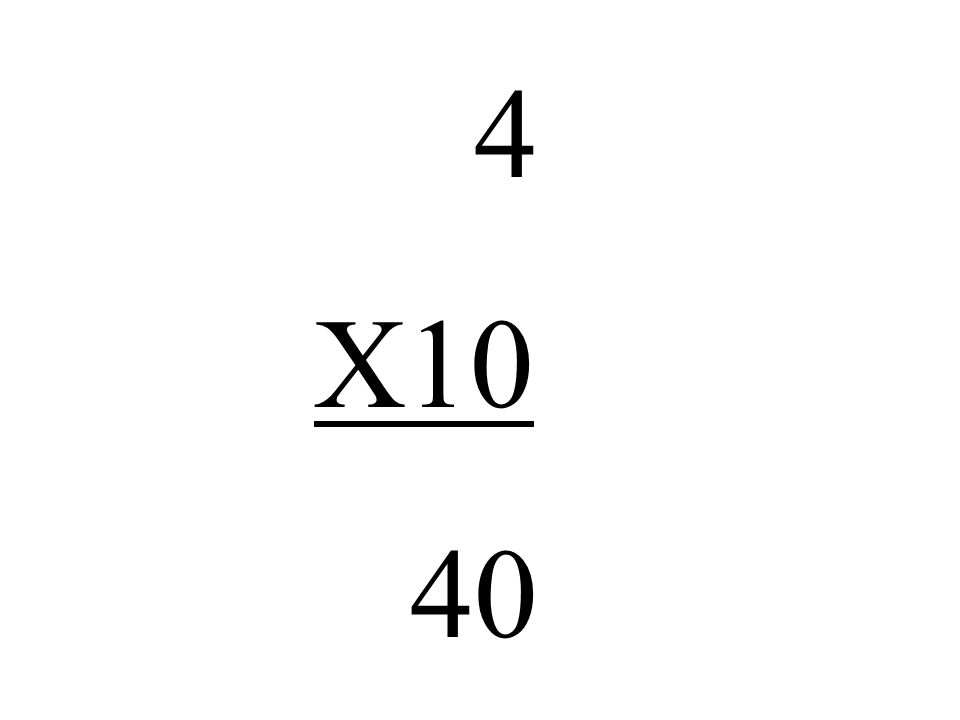 4 X10 40