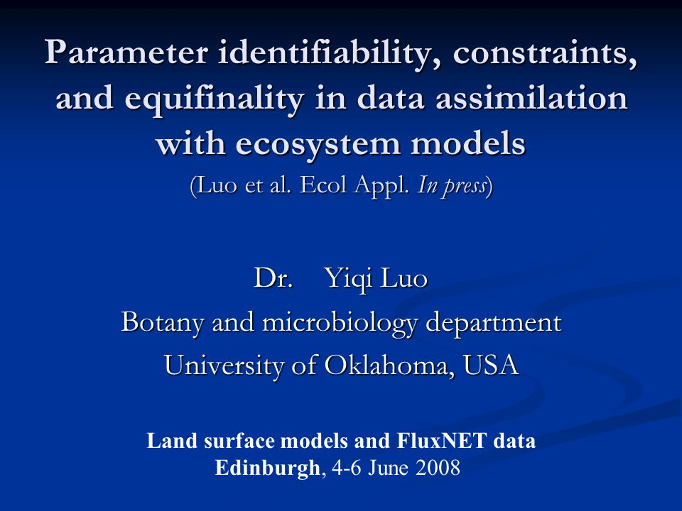 Parameter identifiability, constraints, and equifinality in data assimilation with ecosystem models Dr.