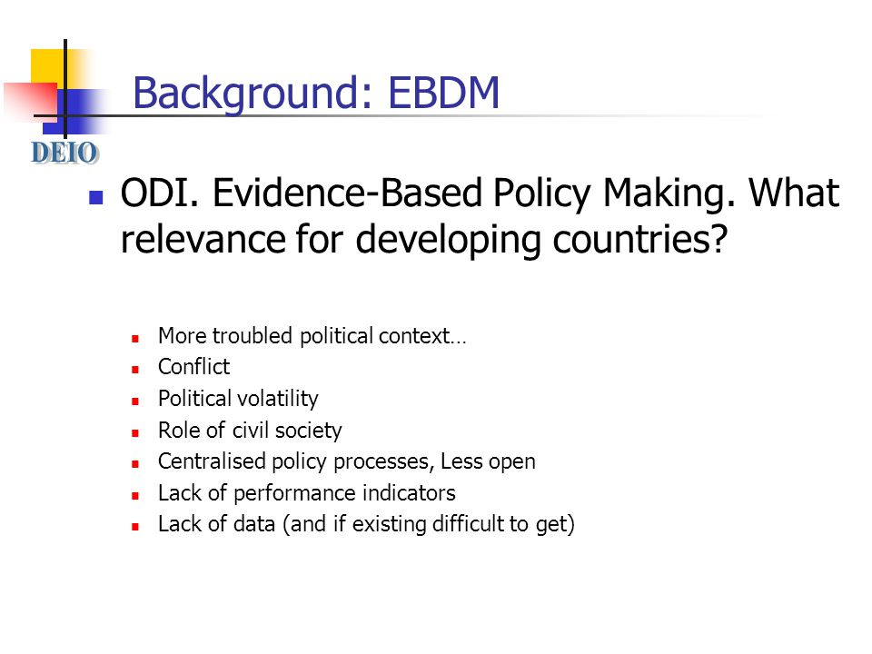 Background: EBDM ODI. Evidence-Based Policy Making.