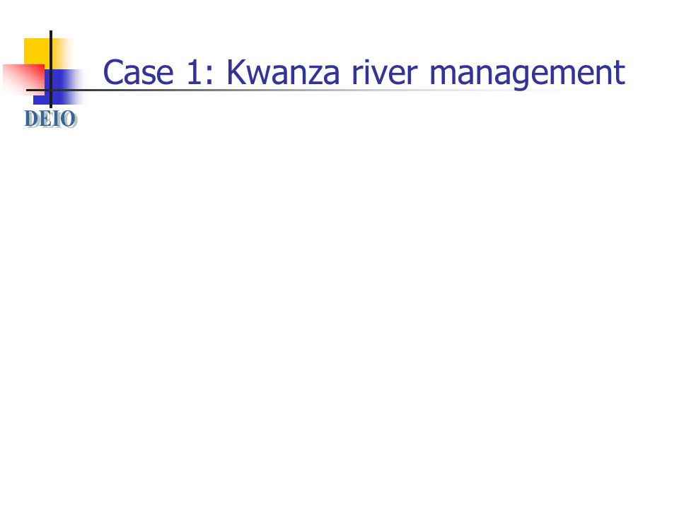 Case 1: Kwanza river management
