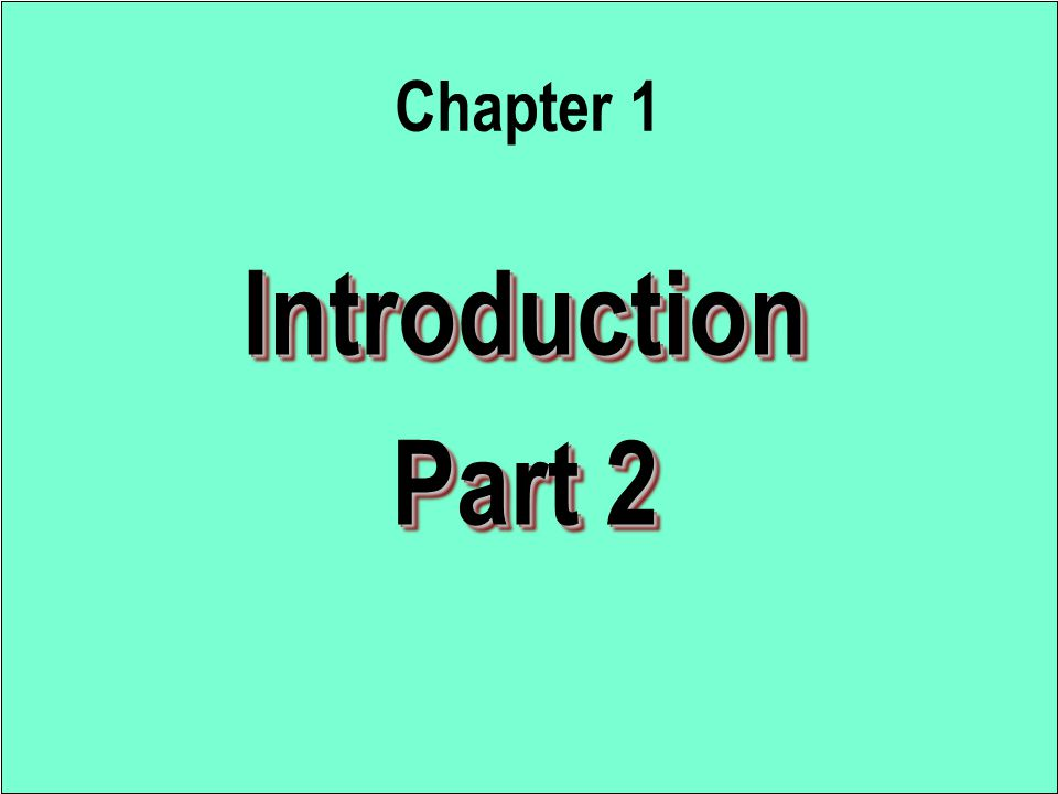 Introduction Part 2 Introduction Chapter 1