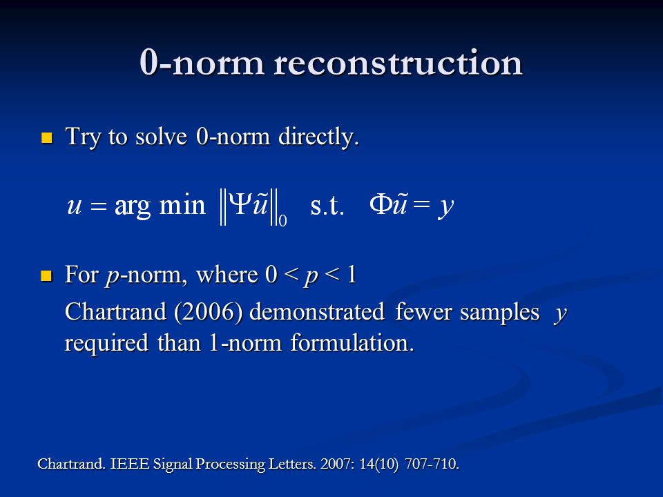 0-norm reconstruction Try to solve 0-norm directly.