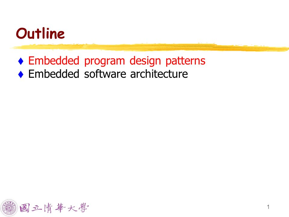 12 Embedded Software Architecture  Basic architecture to put your code to run  Most important factor in choosing architecture:  How much control on system responses.