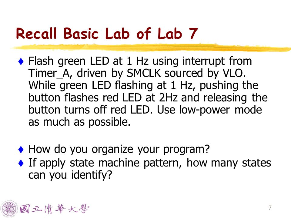 8 State Machine of Lab 7 WWhy don't we consider the flashing green LED.