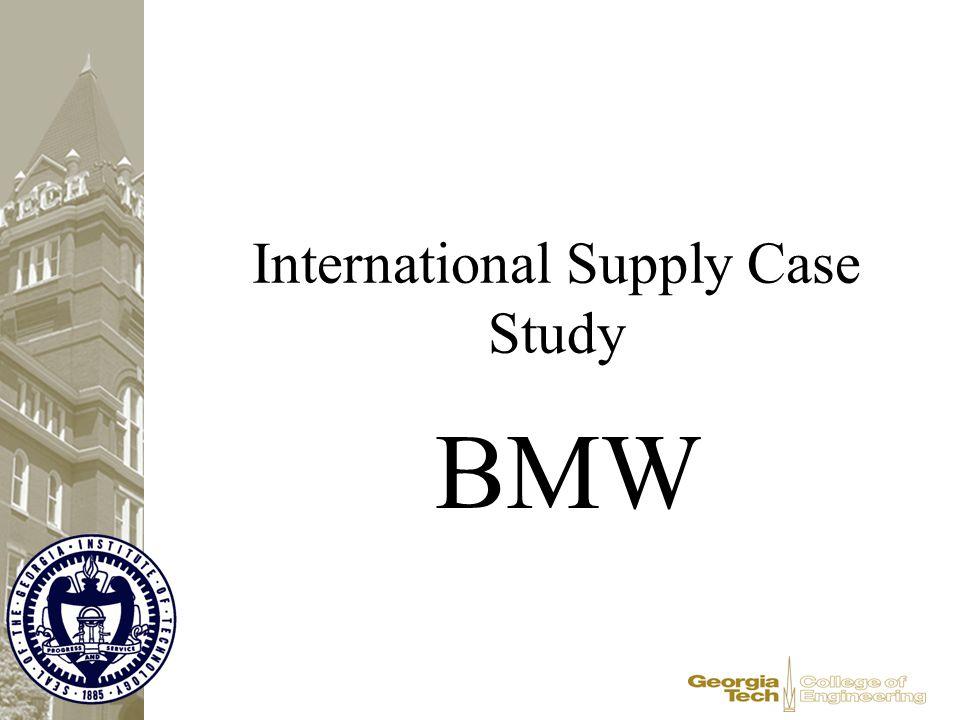 International Supply Case Study BMW