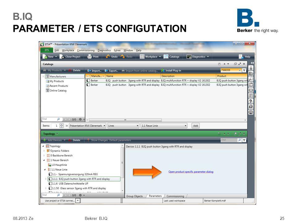 08.2013 ZeBekrer B.IQ25 B.IQ PARAMETER / ETS CONFIGUTATION