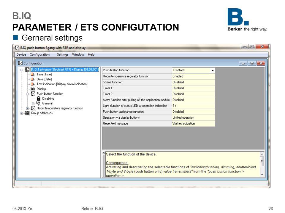Gerneral settings 08.2013 ZeBekrer B.IQ26 B.IQ PARAMETER / ETS CONFIGUTATION