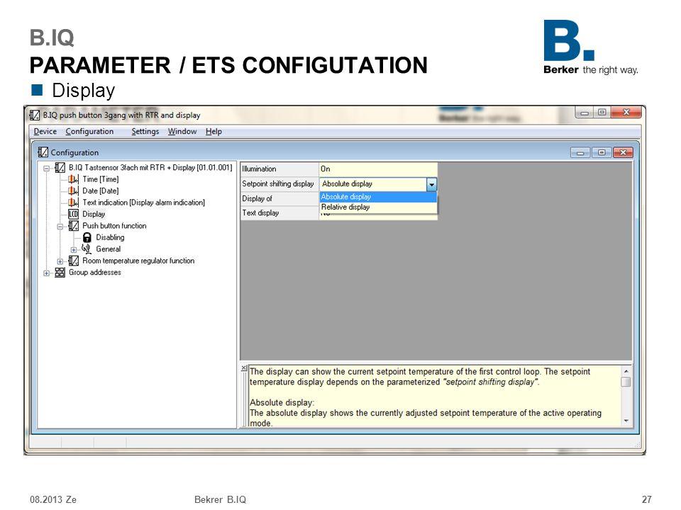 Display 08.2013 ZeBekrer B.IQ27 B.IQ PARAMETER / ETS CONFIGUTATION