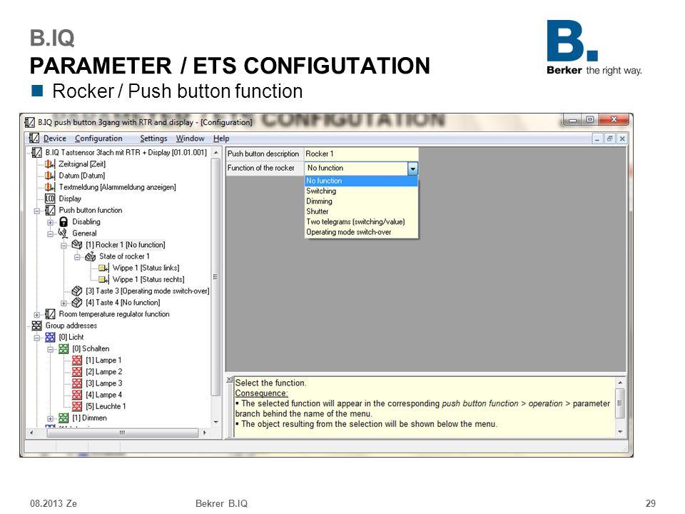 Rocker / Push button function 08.2013 ZeBekrer B.IQ29 B.IQ PARAMETER / ETS CONFIGUTATION