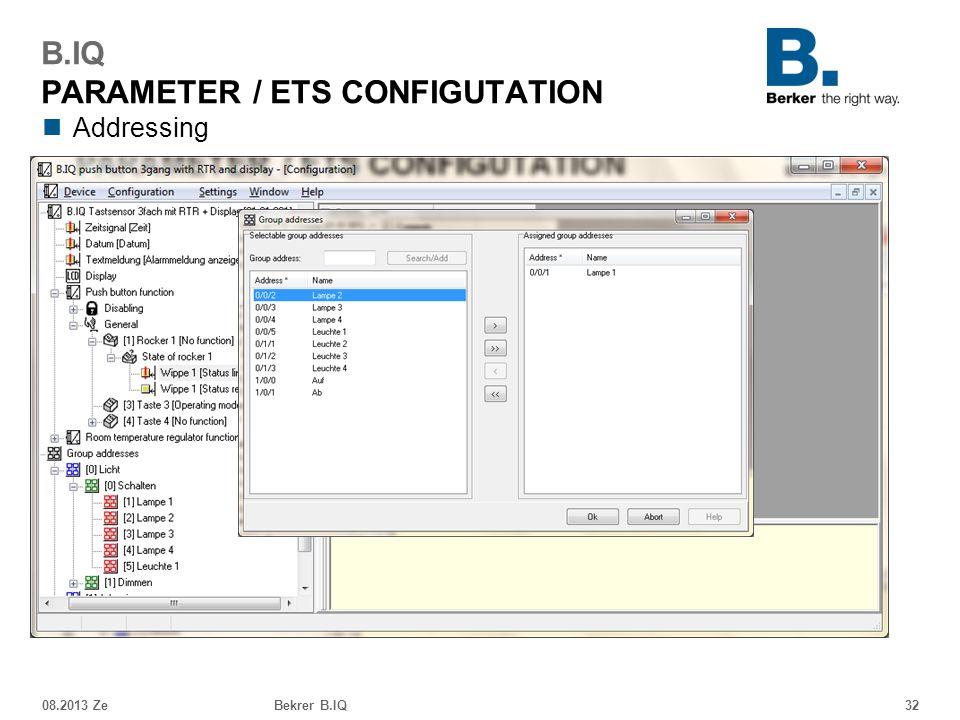 Addressing 08.2013 ZeBekrer B.IQ32 B.IQ PARAMETER / ETS CONFIGUTATION