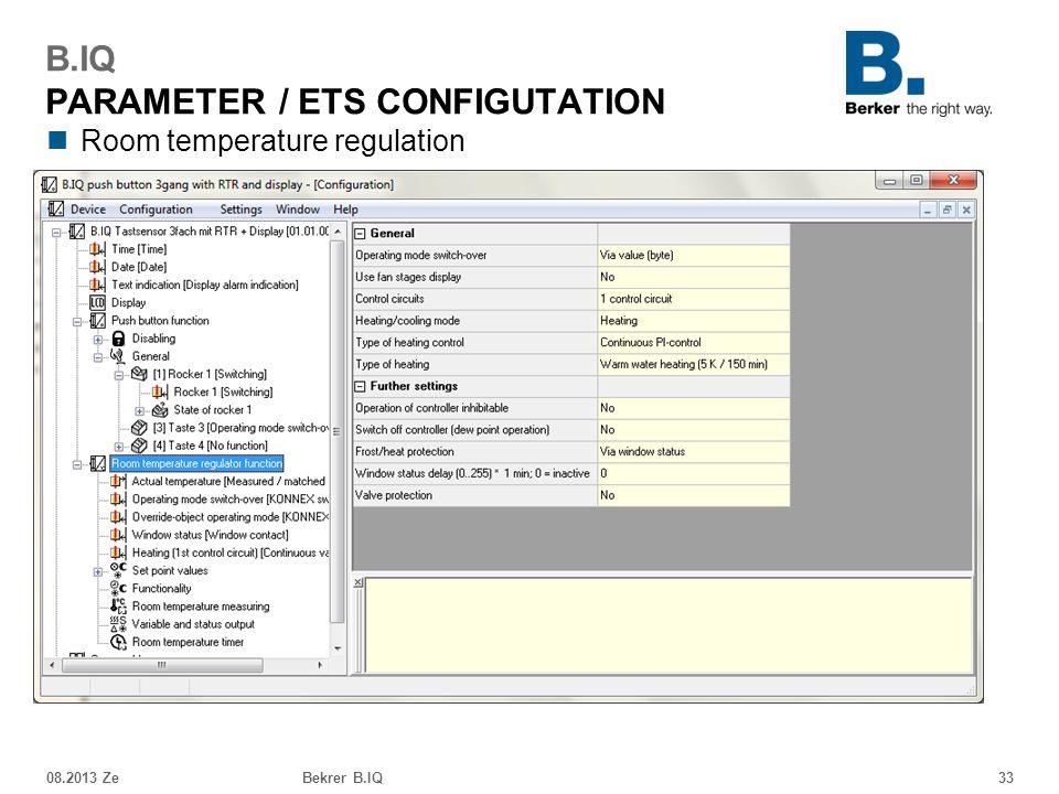 Room temperature regulation 08.2013 ZeBekrer B.IQ33 B.IQ PARAMETER / ETS CONFIGUTATION