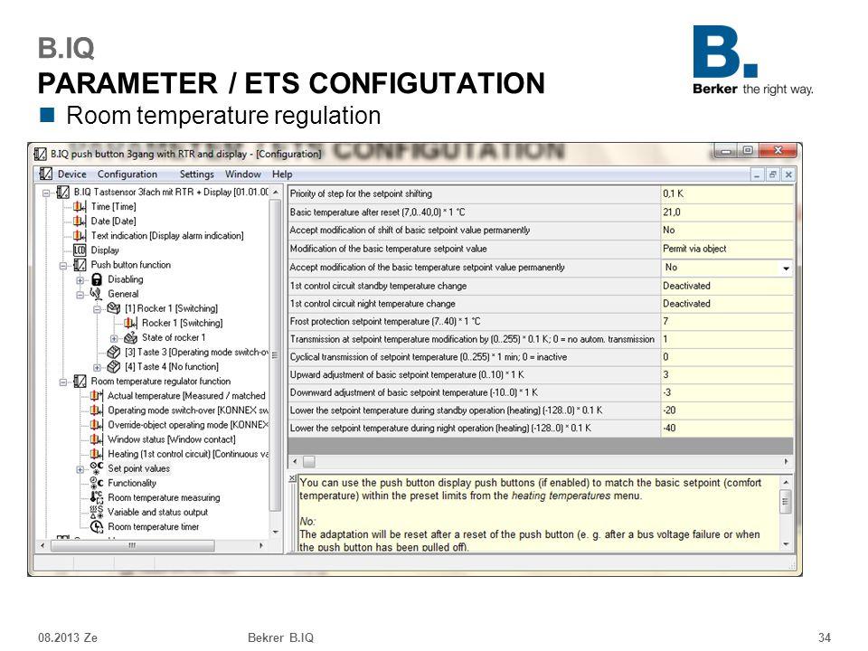 Room temperature regulation 08.2013 ZeBekrer B.IQ34 B.IQ PARAMETER / ETS CONFIGUTATION