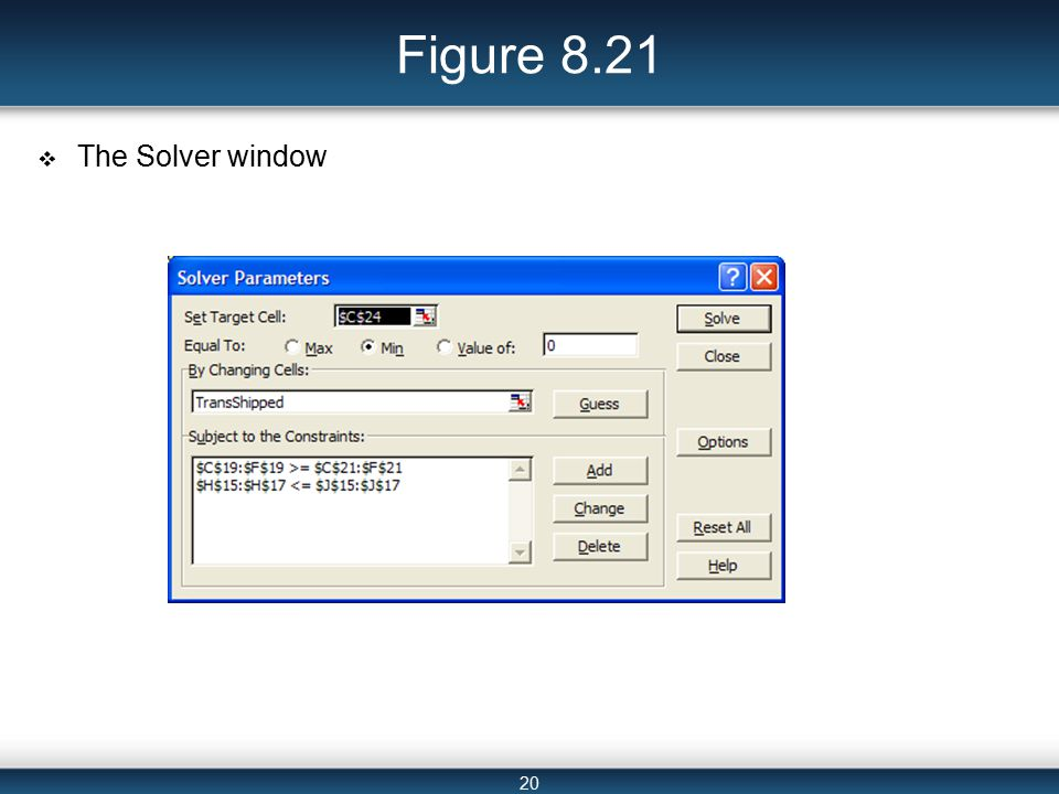 20 Figure 8.21  The Solver window