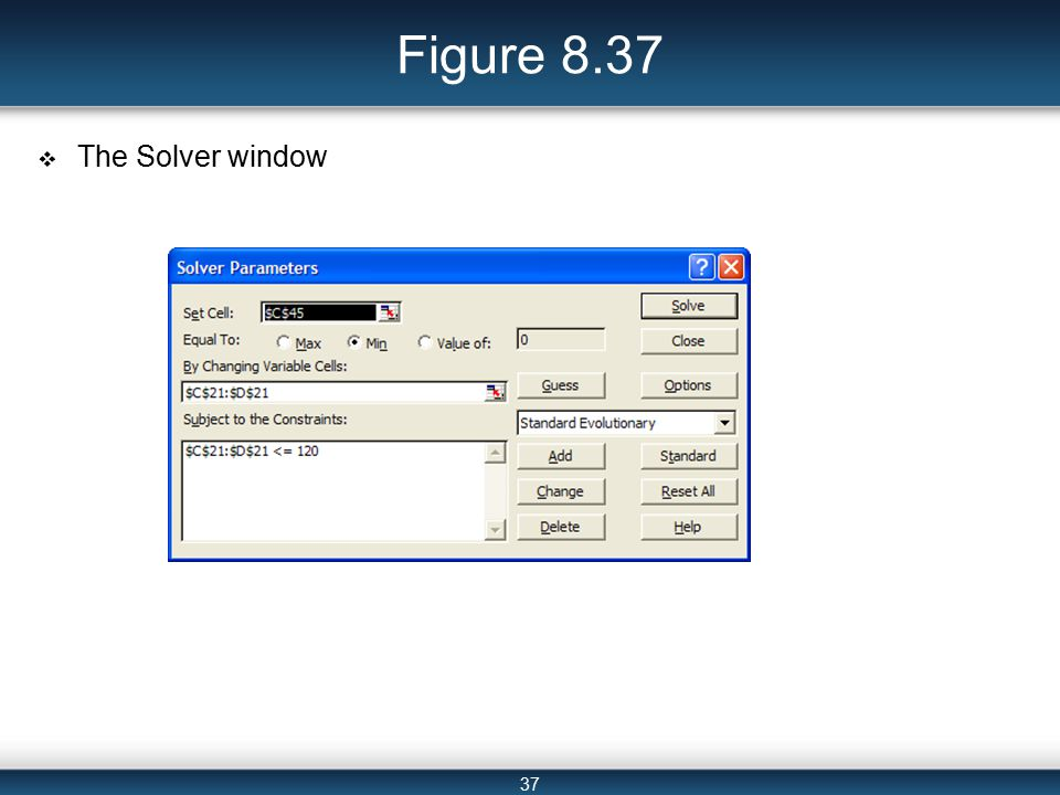 37 Figure 8.37  The Solver window
