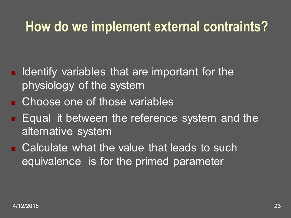 4/12/201523 How do we implement external contraints.