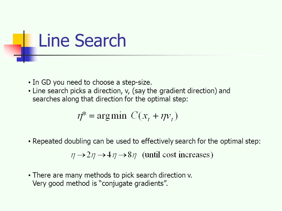 Line Search In GD you need to choose a step-size.