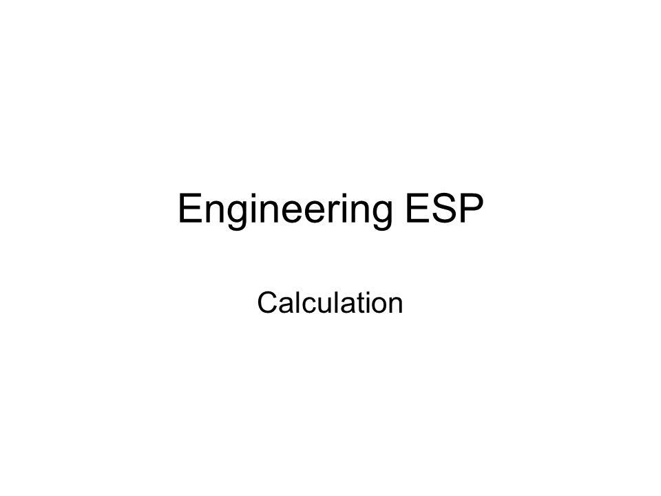Engineering ESP Calculation