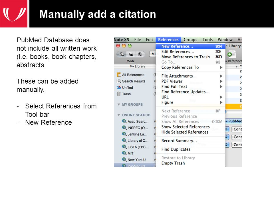 Manually add a citation - continued 2 1.Blank reference form appears.