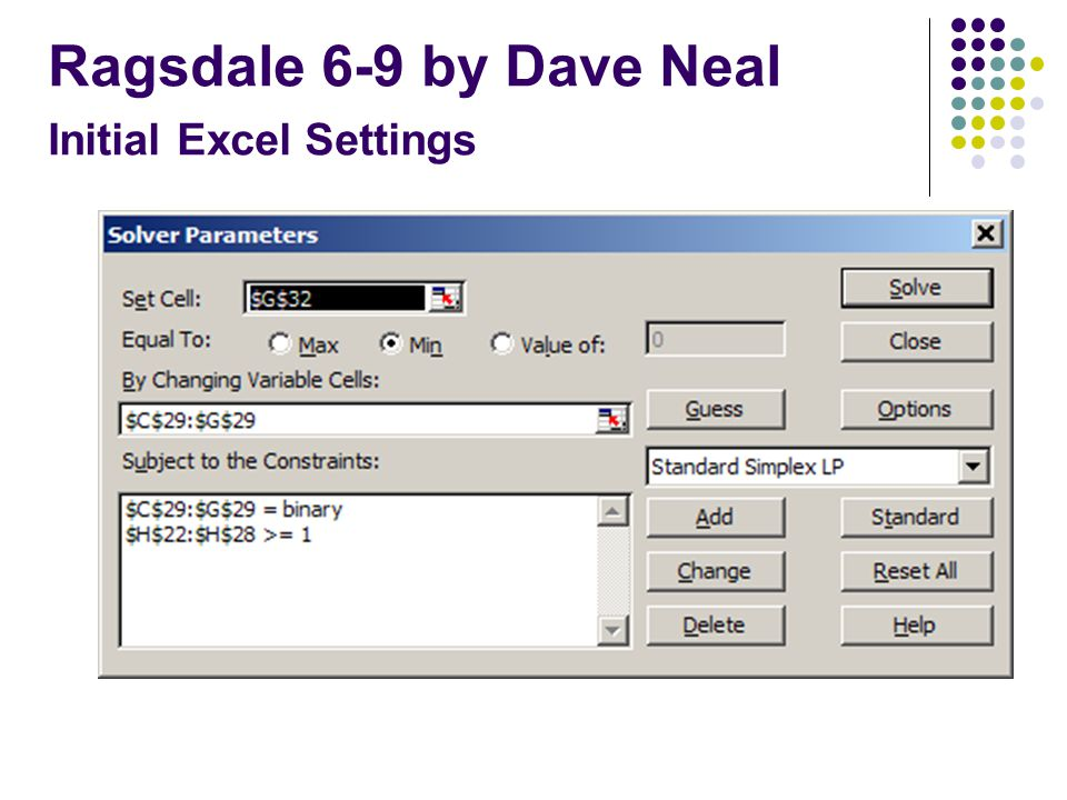 Ragsdale 6-9 by Dave Neal Initial Excel Settings