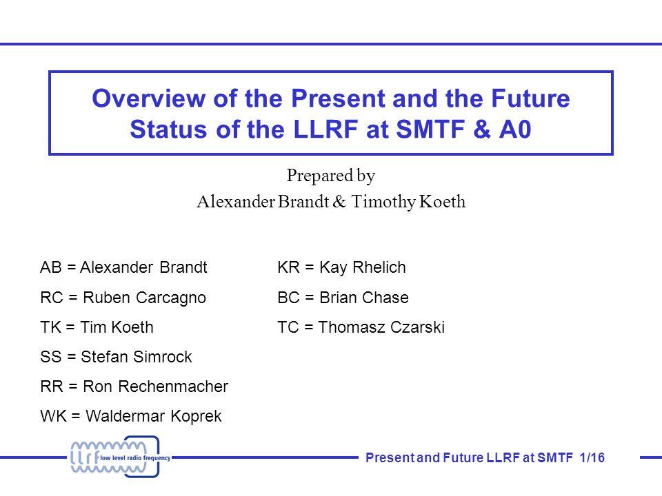 Present and Future LLRF at SMTF 12/16 New Master Oscillator Scheme 3.9GHz 65MHz(IF)x5.