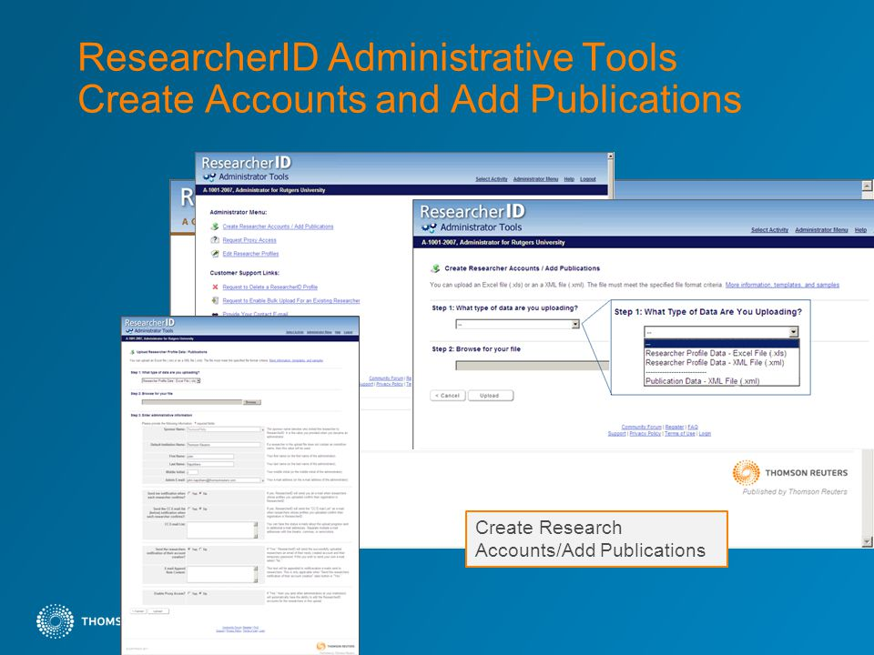 ResearcherID Administrative Tools Create Accounts and Add Publications Create Research Accounts/Add Publications