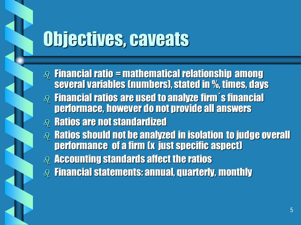 6 Objectives, caveats b Comparisons: cross sectional - industry norms, key competitors,cross sectional - industry norms, key competitors, time series, trends – comparisons with previous periodstime series, trends – comparisons with previous periods b Comparability: use the same ratio formulasuse the same ratio formulas preferably use audited (annual) statements based on the same accounting standardspreferably use audited (annual) statements based on the same accounting standards be aware of valuation of assetsbe aware of valuation of assets