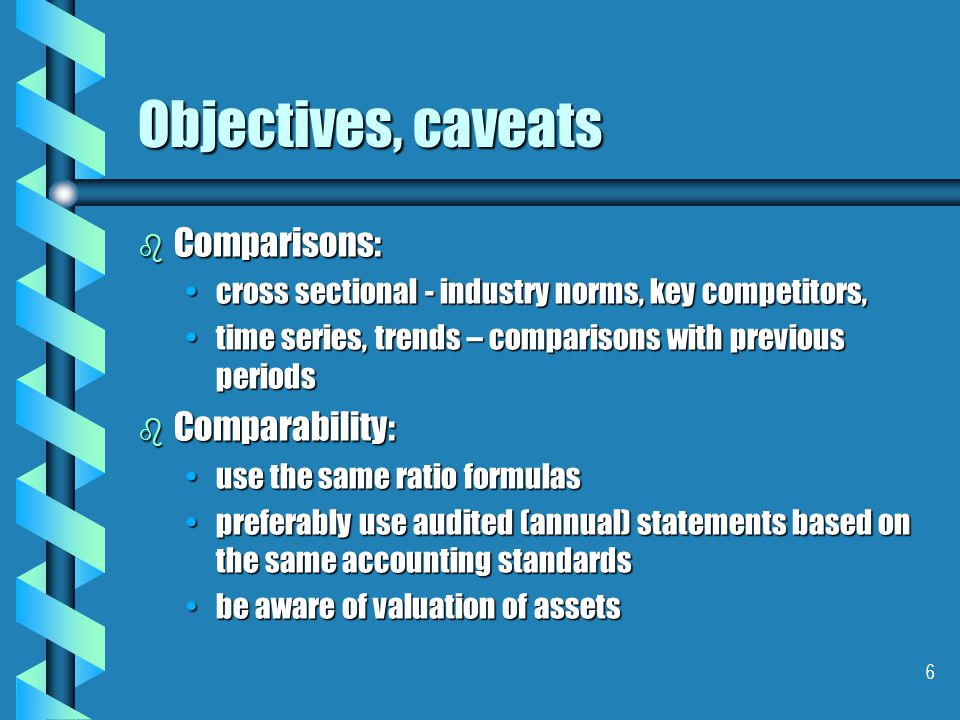 7 Objectives, caveats Example of cross-sectional and time-series analysis