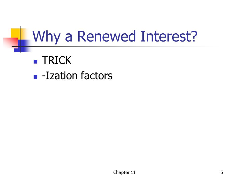 Chapter 115 Why a Renewed Interest? TRICK -Ization factors