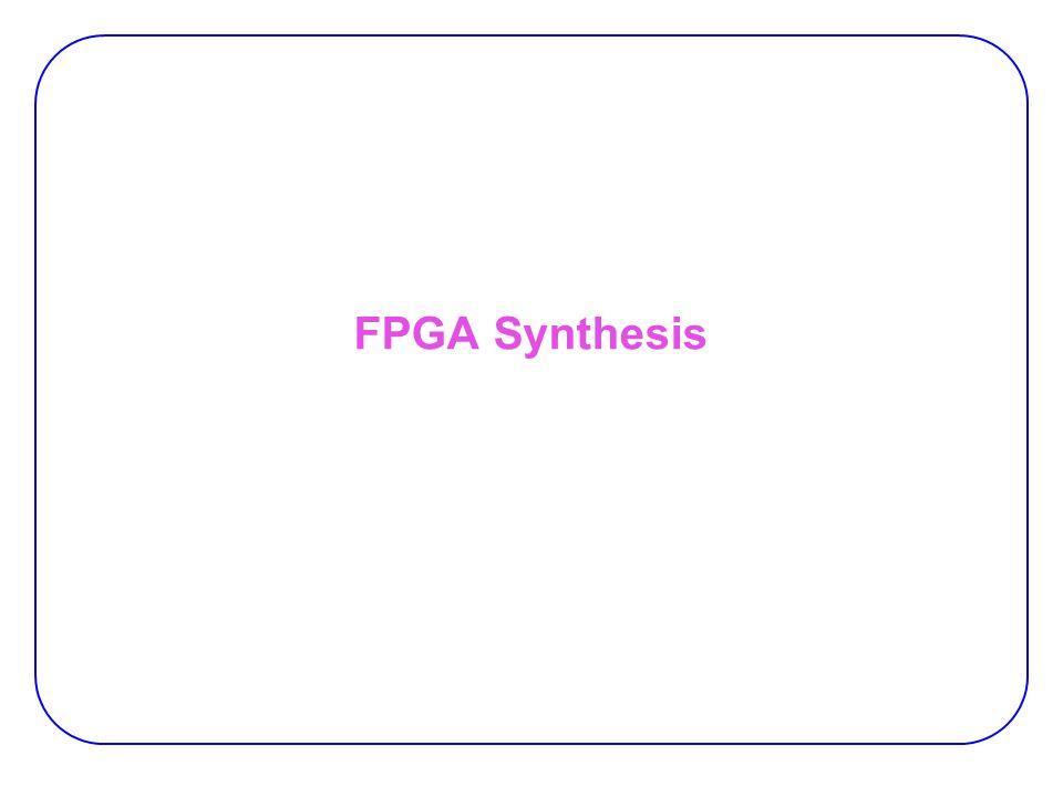 FPGA Synthesis