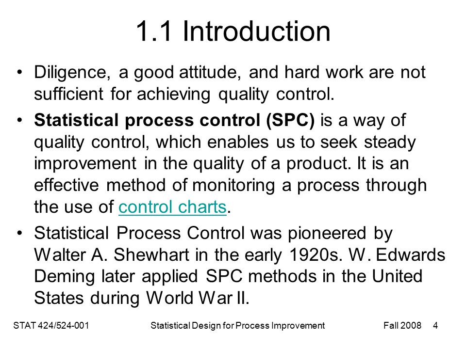 Process Capability An in-control process reveals only common cause variation.