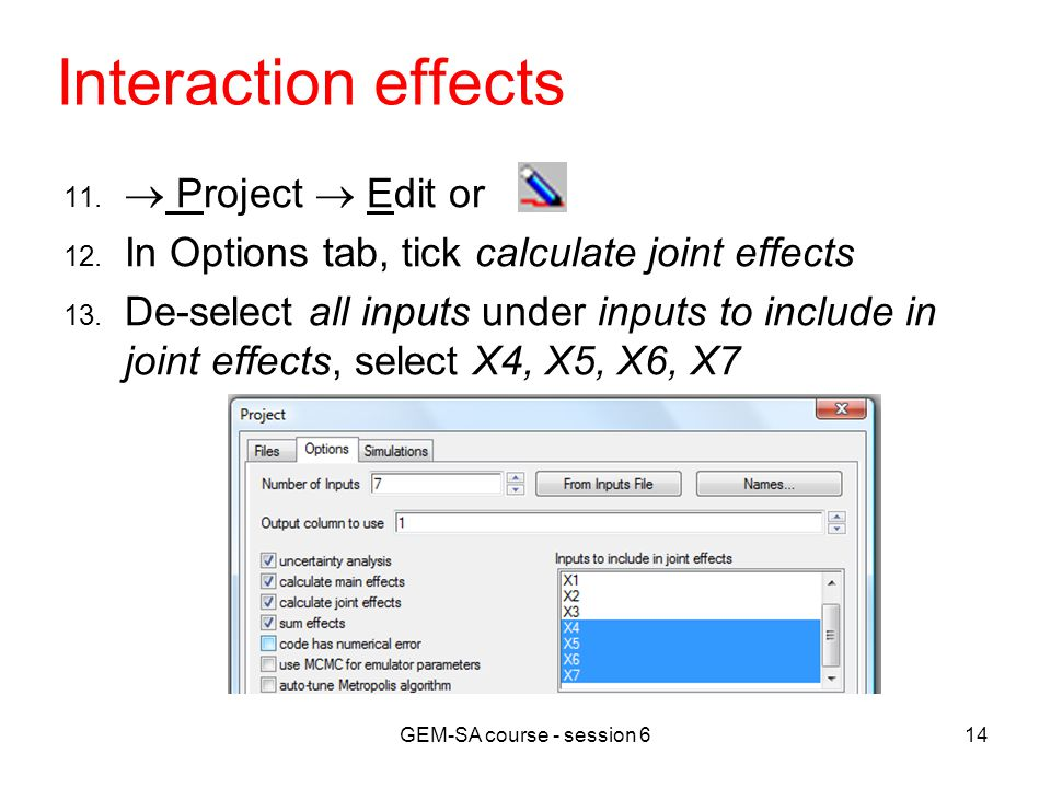 GEM-SA course - session 614 Interaction effects 11.